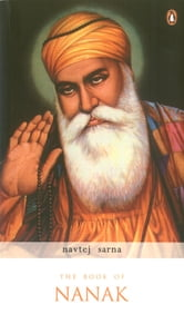 THE BOOK OF NANAK ebook by NAVTEJ SARNA
