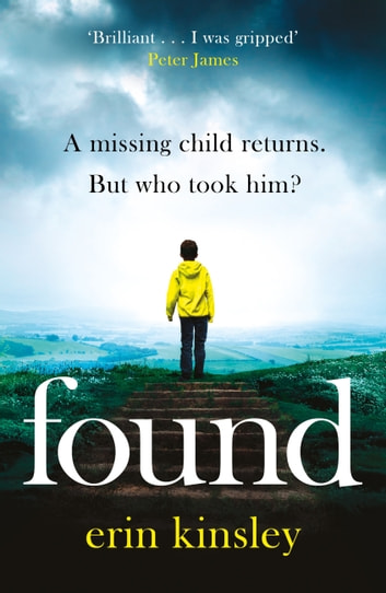 Found - the most gripping, emotional thriller of the year (a BBC Radio 2 Book Club pick) ebooks by Erin Kinsley