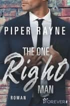The One Right Man ebook by Piper Rayne, Cherokee Moon Agnew