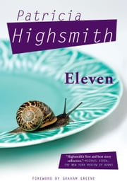Eleven ebook by Patricia Highsmith