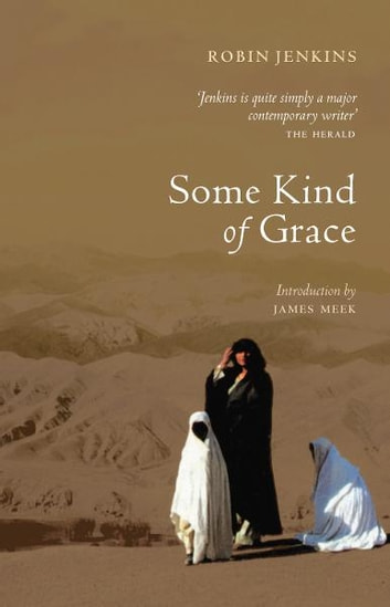 Some Kind of Grace ebook by Robin Jenkins