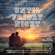 Until Friday Night luisterboek by Abbi Glines