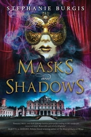 Masks and Shadows ebook by Stephanie Burgis