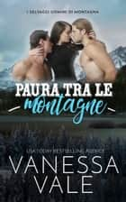 Paura tra le montagne eBook by