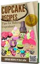 -->> CUPCAKE RECIPES - Really nice cupcake recipes <<-- ebook by Cupcake recipes