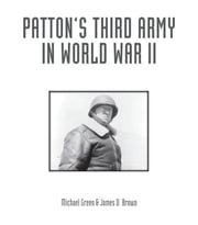 Patton's Third Army in World War II - An Illustrated History ebook by Michael Green,James D. Brown