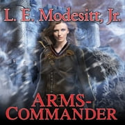 Arms-Commander audiobook by L. E. Modesitt Jr.