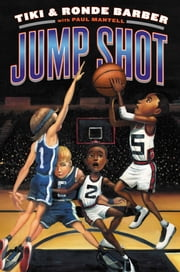 Jump Shot eBook by Tiki Barber, Ronde Barber, Paul Mantell