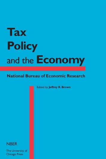 Tax Policy and the Economy, Volume 29 ebook by