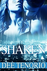 Shaken ebook by Dee Tenorio