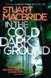 In the Cold Dark Ground (Logan McRae, Book 10) ebook by Kobo.Web.Store.Products.Fields.ContributorFieldViewModel