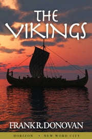 The Vikings ebook by Frank R. Donovan