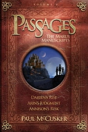 Passages Volume 1: The Marus Manuscripts ebook by Paul McCusker