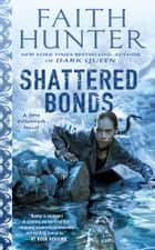 Shattered Bonds ebook by