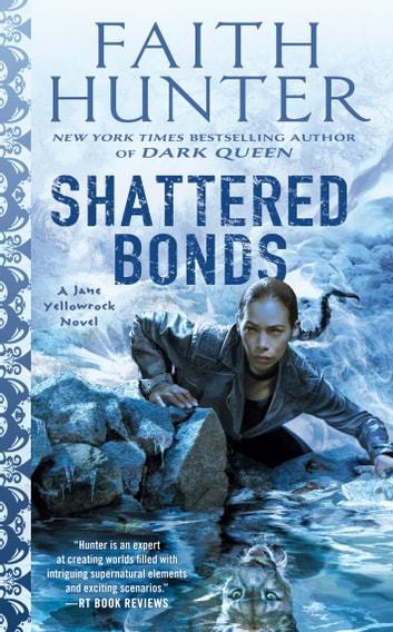 Shattered Bonds ebook by Faith Hunter
