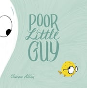 Poor Little Guy ebook by Elanna Allen