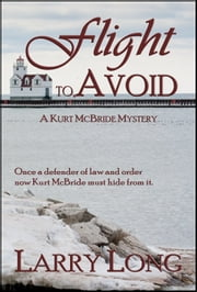 Flight to Avoid ebook by Larry Long