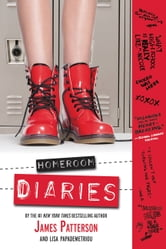 Homeroom Diaries ebook by James Patterson,Lisa Papademetriou