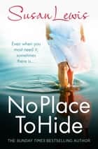 No Place to Hide ebook by Susan Lewis