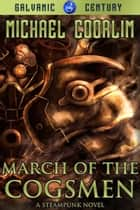 March of the Cogsmen ebook by Michael Coorlim