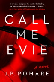 Call Me Evie ebook by JP Pomare