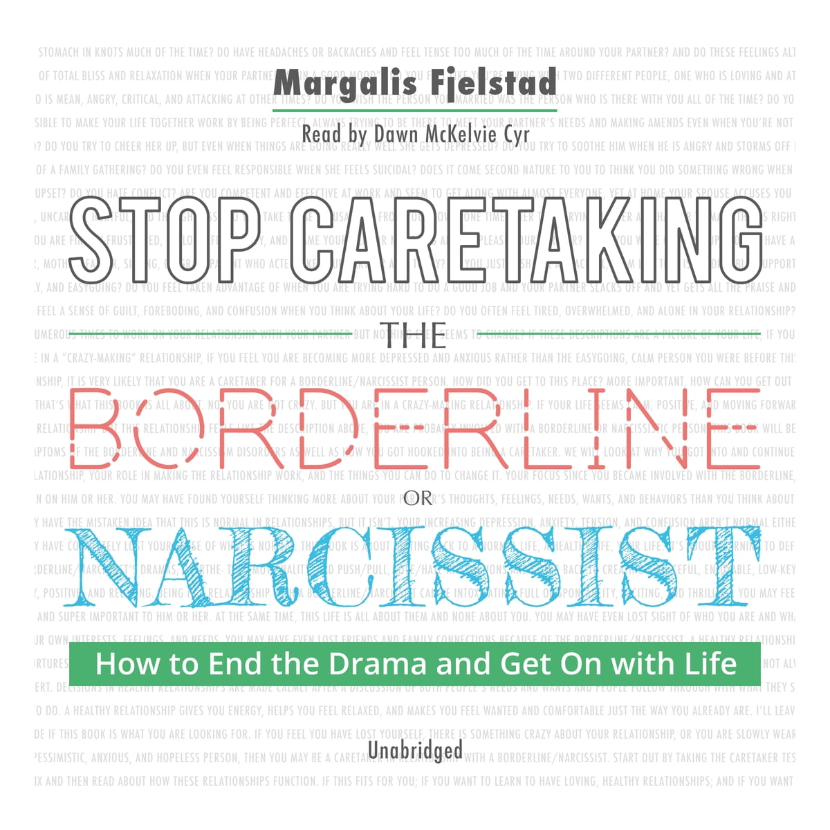 Stop Caretaking the Borderline or Narcissist: How to End the Drama and Get  On with Life audiobook by Margalis Fjelstad - Rakuten Kobo
