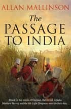 The Passage to India - (Matthew Hervey 13) ebook by Allan Mallinson