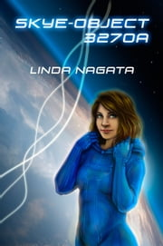 Skye Object 3270a ebook by Linda Nagata