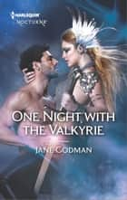 One Night with the Valkyrie ebook by Jane Godman