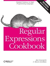 Regular Expressions Cookbook ebook by Jan Goyvaerts,Steven Levithan