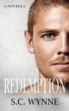 Redemption ebook by S.C. Wynne
