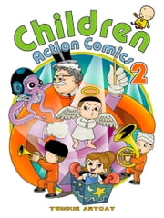 Children Action Comics 2 ebook by Twinkie Artcat