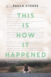 This Is How It Happened ebook by Paula Stokes
