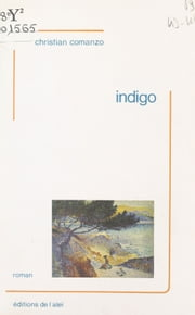 Indigo ebook by Christian Comanzo