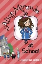 Alice-Miranda at School ebook by Jacqueline Harvey