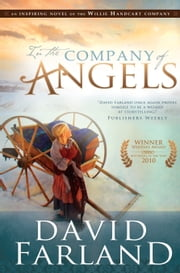 In the Company of Angels ebook by Dave Farland