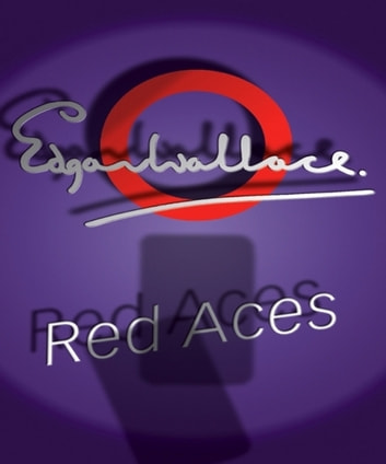 Red Aces ebook by Edgar Wallace