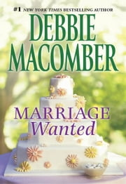 Marriage Wanted ebook by Debbie Macomber