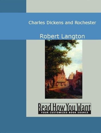 Charles Dickens And Rochester ebook by Langton,Robert
