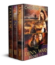 The Djinn Wars: Books 1-3 - Chosen, Taken, and Fallen ebook by Christine Pope