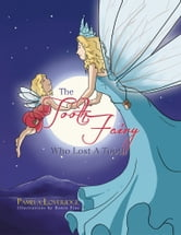 The Tooth Fairy Who Lost A Tooth ebook by Pamela Loveridge
