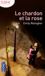 Le chardon et la rose ebook by Emily RELINGHER
