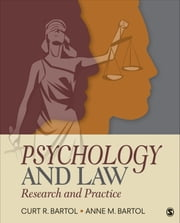Psychology and Law - Research and Practice ebook by Curtis R. Bartol,Anne M. Bartol