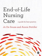 End-of-Life Nursing Care ebook by Annie Pettifer,Mrs Joanna De Souza
