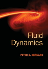 Fluid Dynamics ebook by Peter S. Bernard