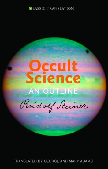 Occult Science ebook by Rudolf Steiner