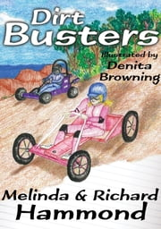 Dirt Busters - A Cracker & Gilly Mystery ebook by Melinda Hammond,Richard Hammond,Denita Browning