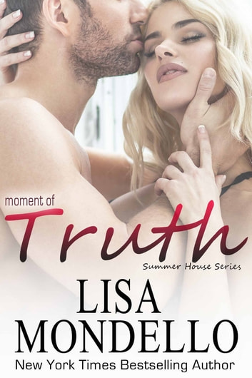 Moment of Truth ebook by Lisa Mondello