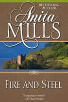 Fire and Steel ebook by Anita Mills