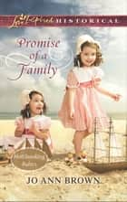 Promise of a Family (Mills & Boon Love Inspired Historical) (Matchmaking Babies, Book 1) ebook by Jo Ann Brown